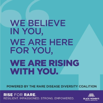 Rise for Rare - Black Women's Health Imperative